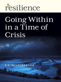 Resilience: Going Within in a Time of Crisis