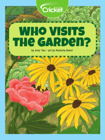 Who Visits the Garden?