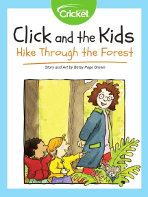 Click and the Kids: Hike Through the Forest
