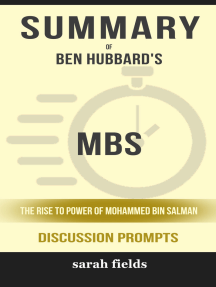 Summary of MBS: The Rise to Power of Mohammed bin Salman by Ben Hubbard (Discussion Prompts)