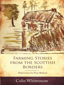 Farming Stories from the Scottish Borders: Hard Lives for Poor Reward