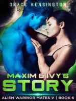 Maxim & Ivy's Story