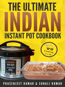 The Ultimate Indian Instant Pot Cookbook: How To Cook Everything In A Jiffy, #11
