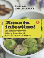 ¡Sana tu intestino!: Recetario de la Dieta GAPS