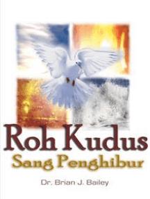 Roh Kudus: Sang Penghibur