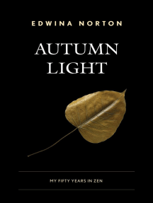 Autumn Light: My Fifty Years in Zen