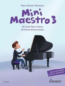 Mini Maestro 3: 50 Little Piano Pieces