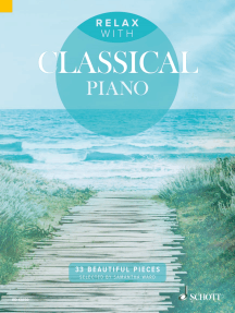 Relax with Classical Piano: 33 Beautiful Pieces