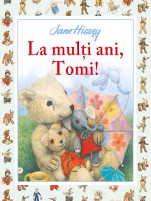 La Mulți Ani, Tomi!