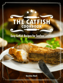 The Catfish Cookbook: Easy Catfish Recipes for Seafood Lovers