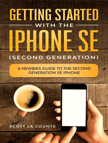 Getting Started With the iPhone SE (Second Generation): A Newbies Guide to the Second-Generation SE iPhone