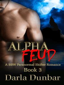 Alpha Feud: Book 3