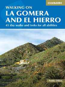 Walking on La Gomera and El Hierro: 45 day walks and treks for all abilities