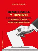 Democracia y dinero: O cómo morigerar la mala influencia del dinero en la política comprando un billete de lotería durante el proceso eleccionario