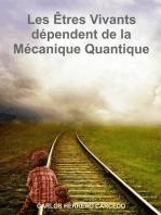 Les Êtres Vivants Dépendent De La Mécanique Quantique