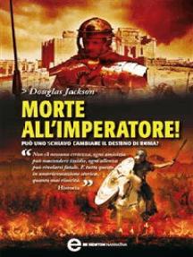 Morte all'imperatore!