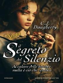 Il segreto del silenzio. Night School