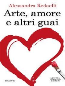 Arte, amore e altri guai