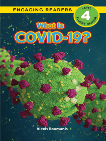 What Is COVID-19?: Engaging Readers, Level 4