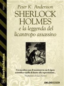 Sherlock Holmes e la leggenda del licantropo assassino