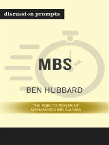 """Summary: """"MBS: The Rise to Power of Mohammed bin Salman"""" by Ben Hubbard - Discussion Prompts"""