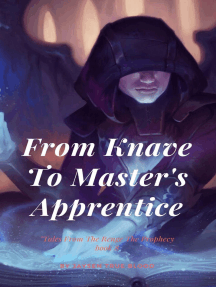 From Knave To Master's Apprentice: Tales From The Renge: The Prophecy, Book8