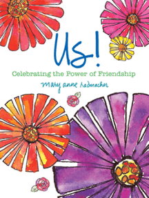 Us!: Celebrating the Power of Friendship (Love and Friendship, Best Friends Gift, Friendship Gift)