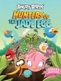 Angry Birds: Hunters of the Jade Egg