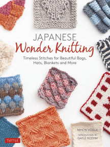 Japanese Wonder Knitting: Timeless Stitches for Beautiful Hats, Bags, Blankets and More