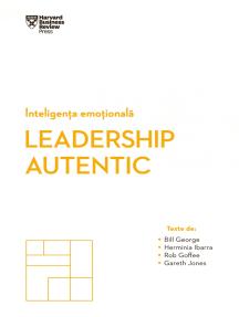 Inteligența Emoțională. Leadership Autentic