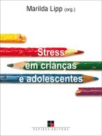 Stress em crianças e adolescentes
