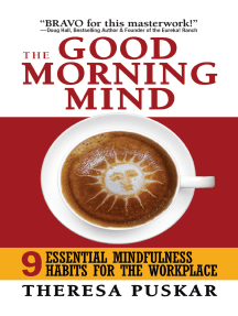The Good Morning Mind: Nine Essential Mindfulness Habits for the Workplace