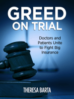 Greed on Trial: Doctors and Patients Unite to Fight Big Insurance