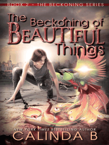 The Beckoning of Beautiful Things: The Beckoning Series, #2