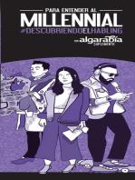 Para entender al millennial: #DescubriendoElHabling