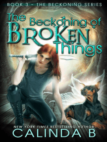 The Beckoning of Broken Things: The Beckoning Series, #3