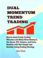 Dual Momentum Trend Trading