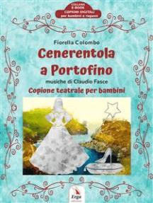 Cenerentola a Portofino