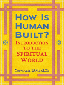 How Is Human Built?: Introduction to the Spiritual World