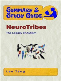 Summary & Study Guide - NeuroTribes: The Legacy of Autism