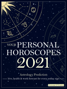 Your Personal Horoscopes 2021: Astrology Prediction - love, health & work forecast for every zodiac sign
