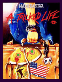 A Tricked Life