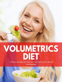 Volumetrics Diet: A Review of the Diet and Beginner's Step-by-Step Overview