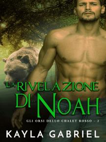 La rivelazione di Noah