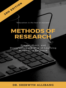 Methods of Research: Simple, Short, And Straightforward Way Of Learning Methods Of Research
