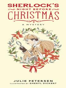 Sherlock's Night Before Christmas: A Mystery