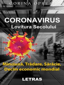 Coronavirus: Lovitura secolului