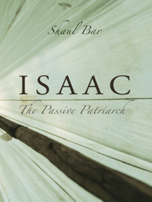 Isaac: The Passive Patriarch