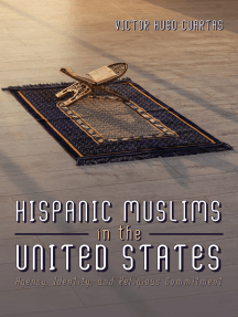 Hispanic Muslims in the United States: Agency, Identity, and Religious Commitment