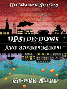 Upside-Down Independence Day: Holidazed, #3